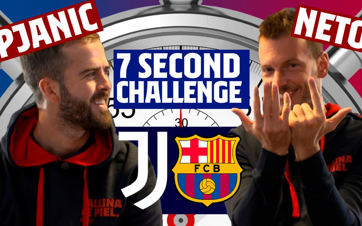 7秒チャレンジ:ピャニッチvsネト