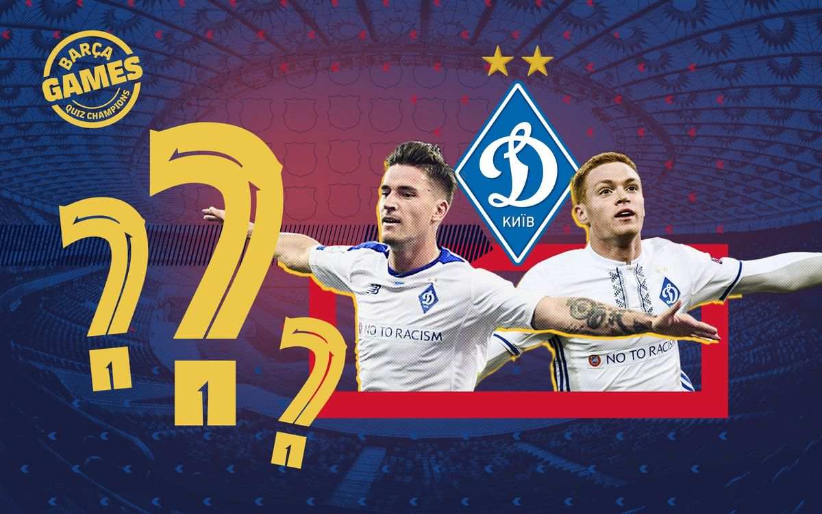 The Dynamo Kyiv v Barça Quiz