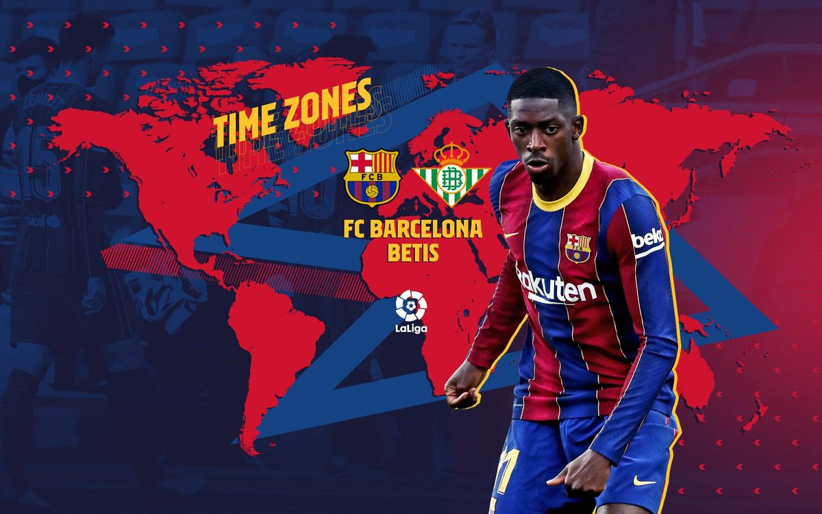 When and where to watch FC Barcelona v Betis
