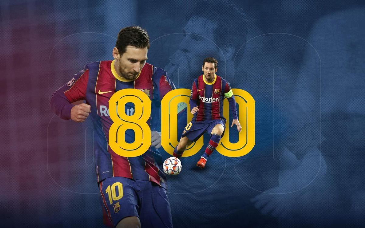 Messi makes his 800th appearance for FC Barcelona