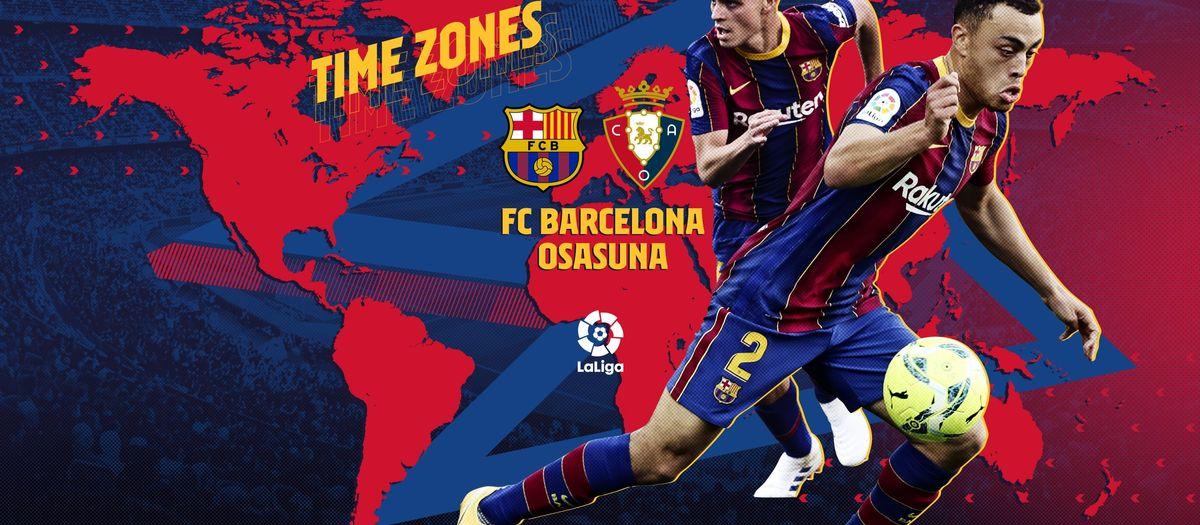 When and where to watch FC Barceona v Osasuna