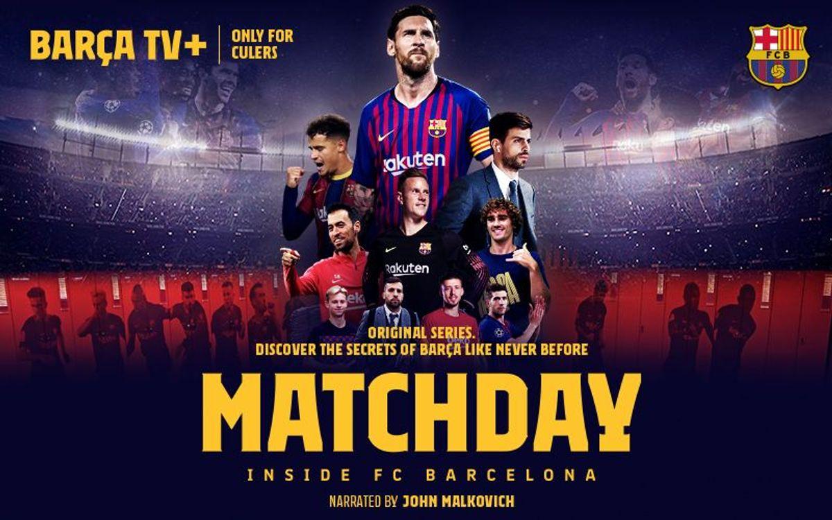 'Matchday' now on Barça TV+