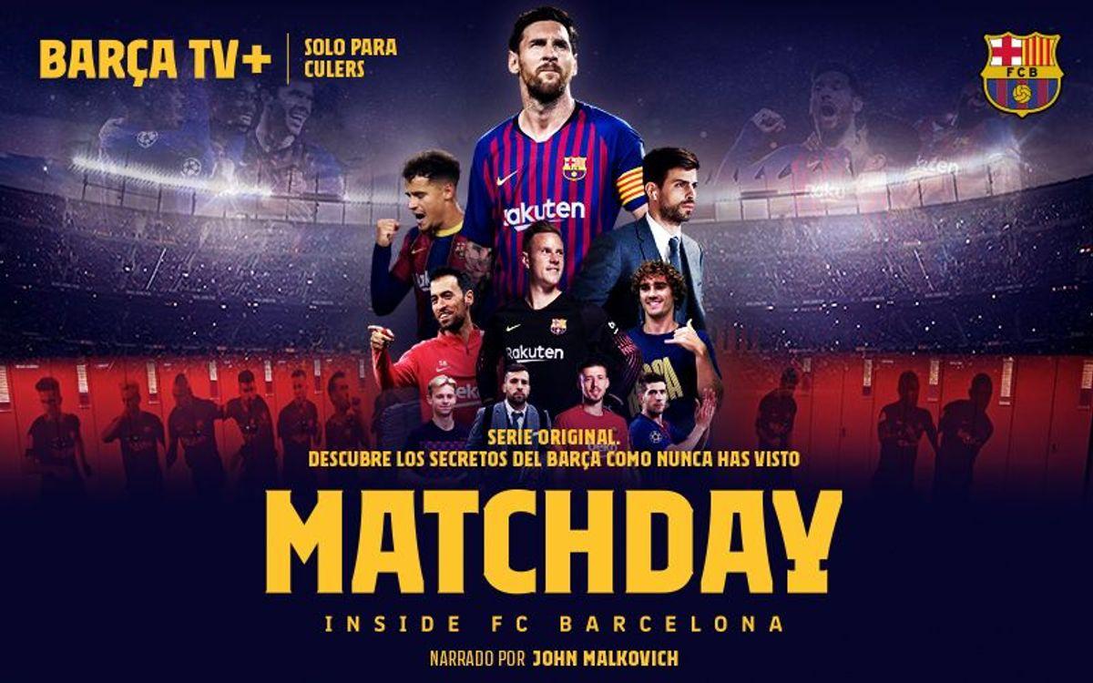 'Matchday' ya puede verse en Barça TV+