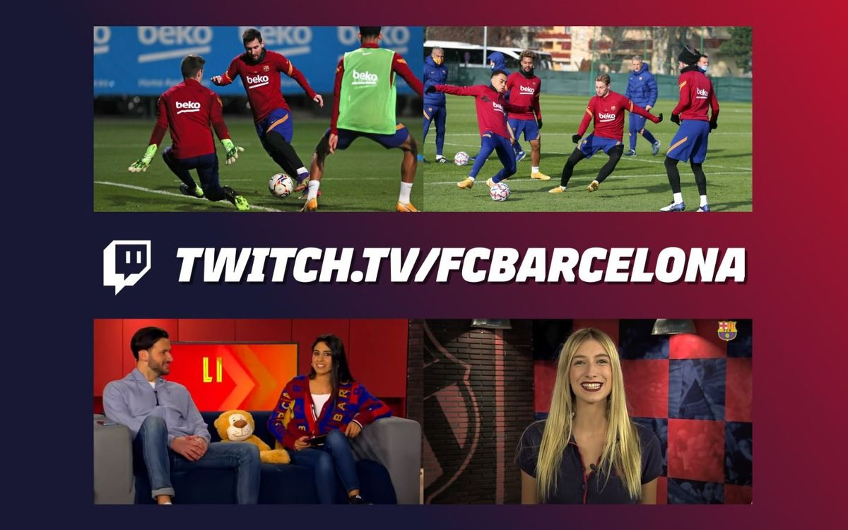 Barça launches its official channel on Twitch global streaming service