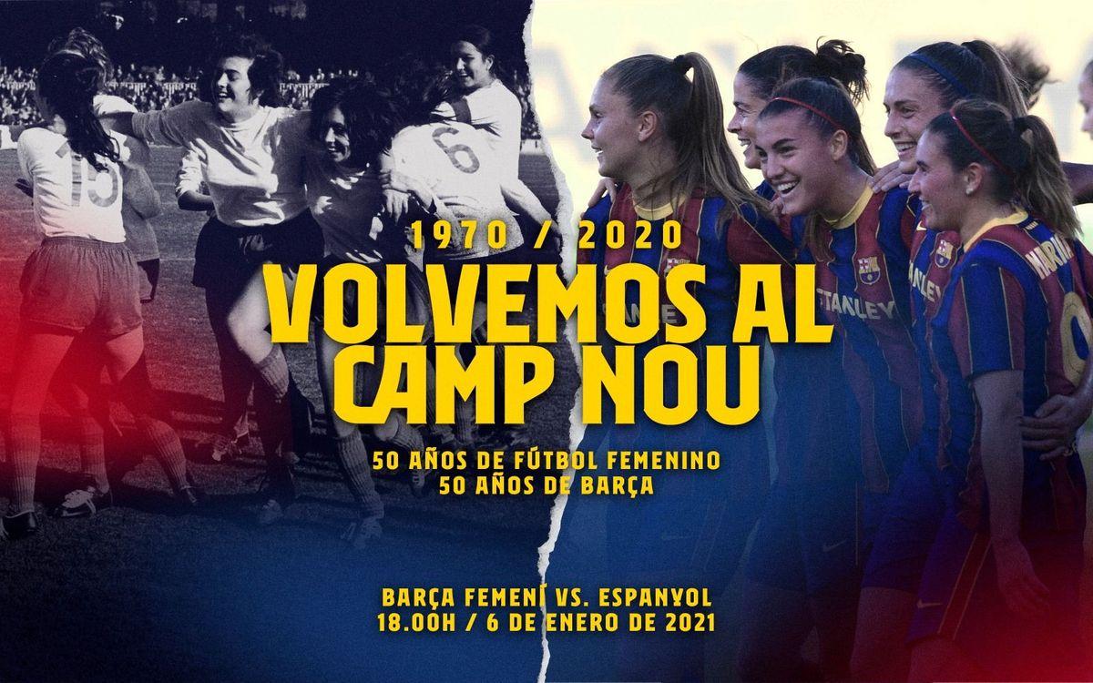El Barça Femení regresa al Camp Nou 50 años después del primer partido disputado por las pioneras en el Estadio