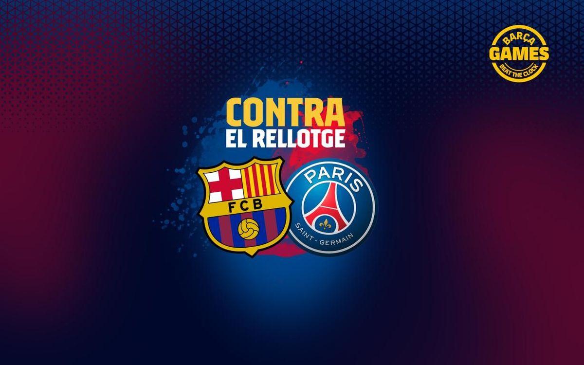 CONTRA EL RELLOTGE   Anomena els 14 futbolistes que han estat al FC Barcelona i al París-Saint Germain