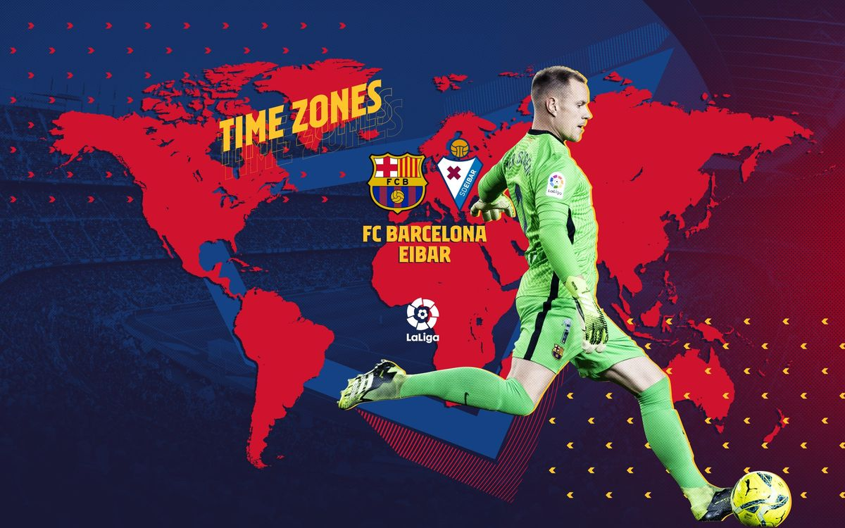 When and where to watch FC Barcelona v Eibar