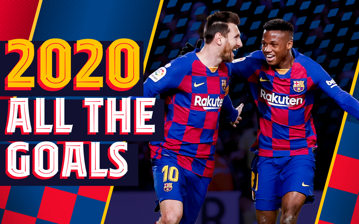 Tous les buts du Barça en 2020
