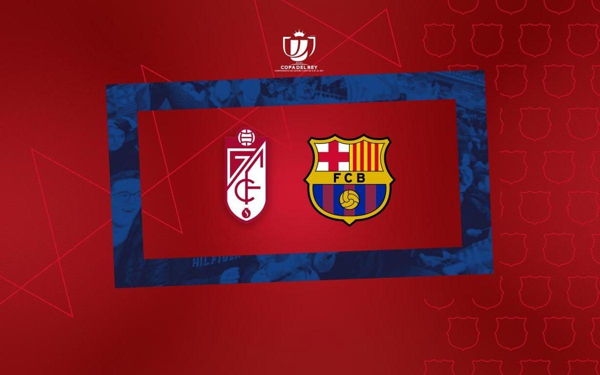 FC Barcelona to face Granada in the Copa del Rey quarter finals