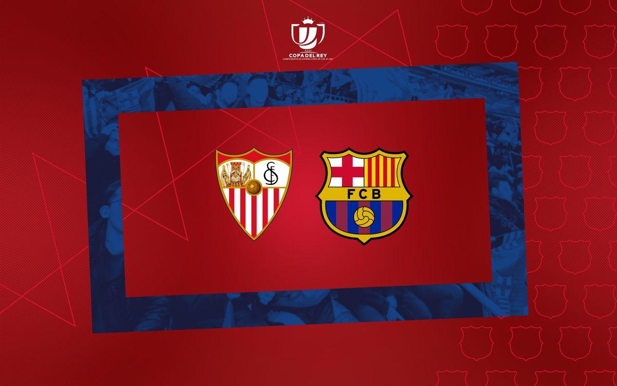 FC Barcelona to face Sevilla in the Copa del Rey semi final