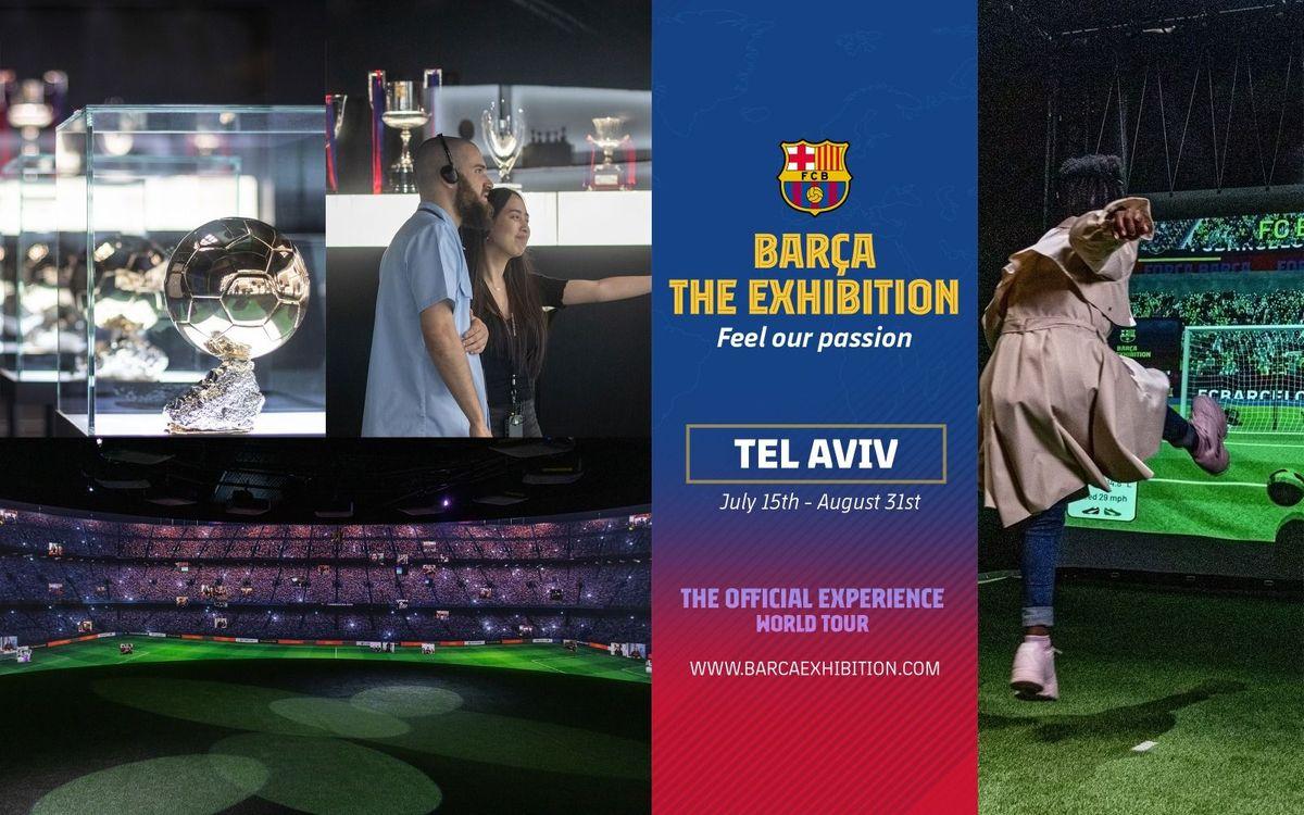 L'exposició 'Barça The exhibition' farà la seva estrena mundial el  15 de juliol a Israel