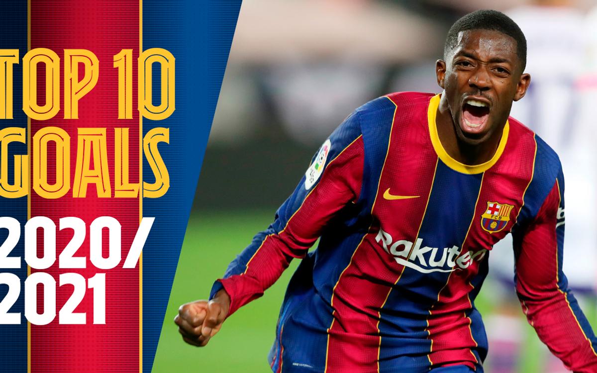 Le Top 10 des buts du Barça en 2020/21