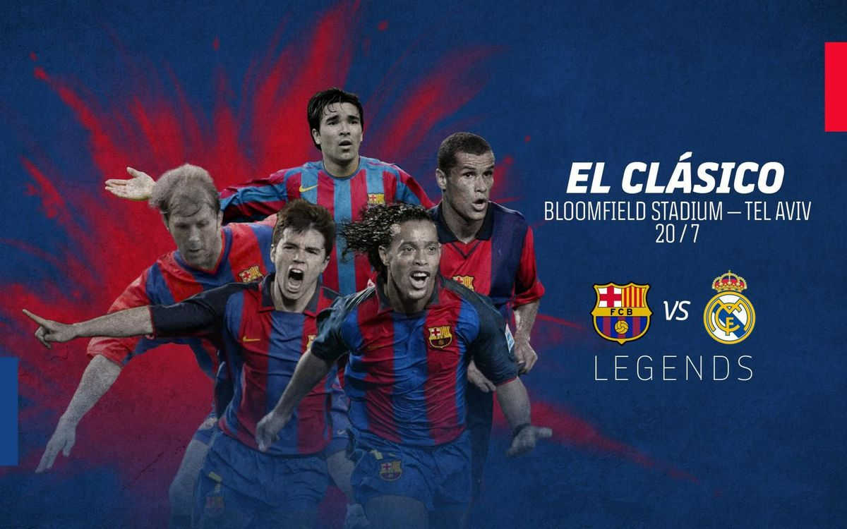 Barça Legends back with a Clásico against Real Madrid in Israel