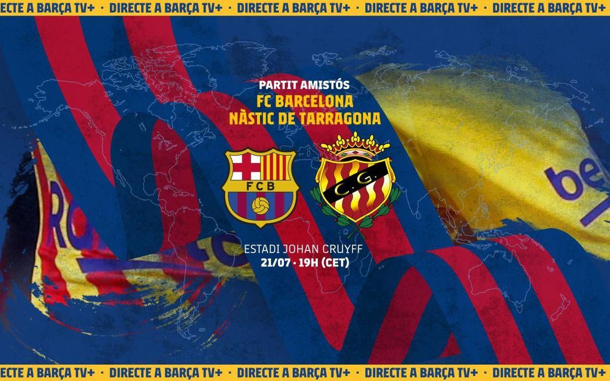 Com veure en directe el FC Barcelona - Nàstic de Tarragona