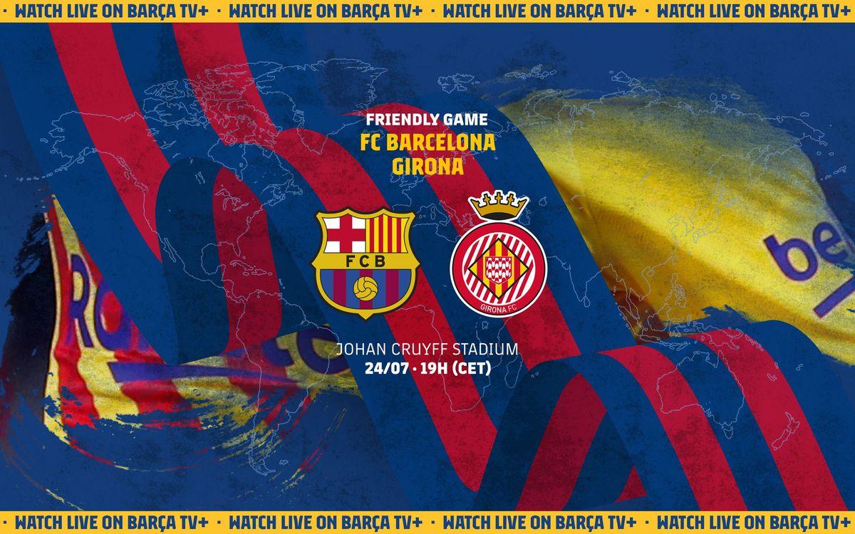 Où et quand voir Barça - Gérone
