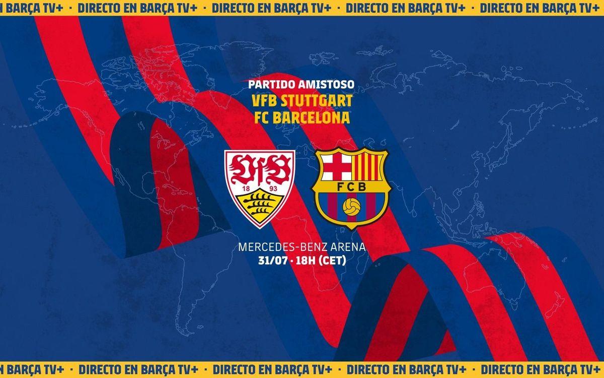 Cómo ver en directo el Stuttgart - FC Barcelona
